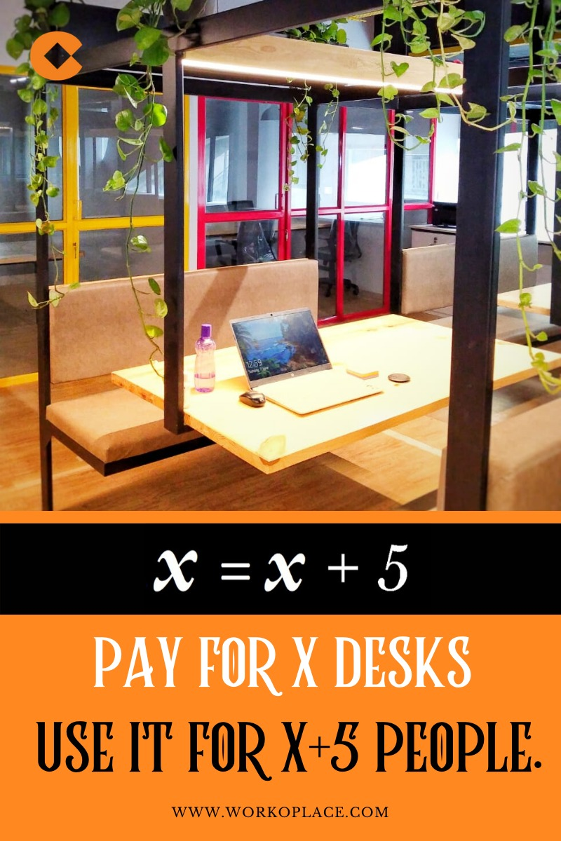 pay for x desks use it for x+5 people